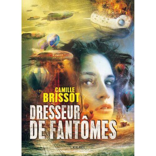 Camille Brissot - Dresseur de fantôme - Preis vom 17.01.2021 06:05:38 h