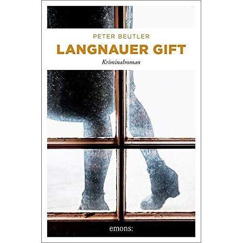 Peter Beutler - Langnauer Gift: Kriminalroman - Preis vom 20.04.2021 04:49:58 h
