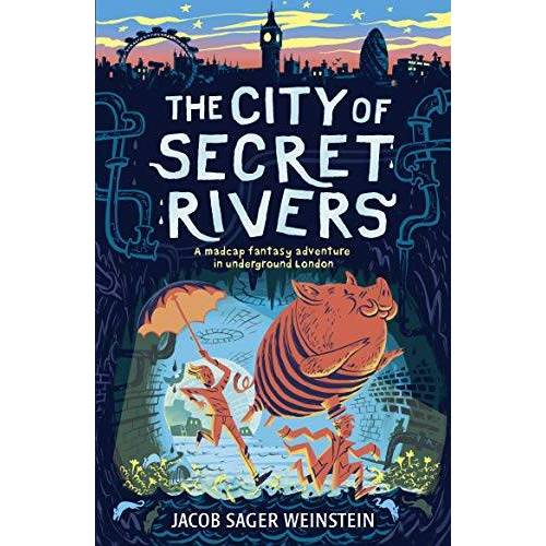 Weinstein, Jacob Sager - Sager Weinstein, J: City of Secret Rivers - Preis vom 28.02.2021 06:03:40 h