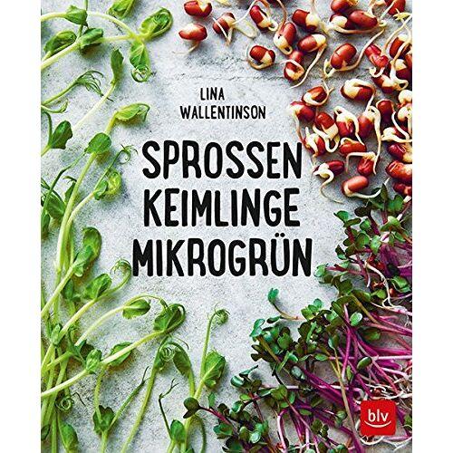 Lina Wallentinson - Sprossen, Keimlinge, Mikrogrün - Preis vom 13.05.2021 04:51:36 h