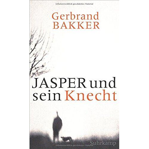 Gerbrand Bakker - Jasper und sein Knecht - Preis vom 24.02.2021 06:00:20 h