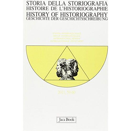 - Storia della storiografia vol. 59-60 - Preis vom 12.05.2021 04:50:50 h