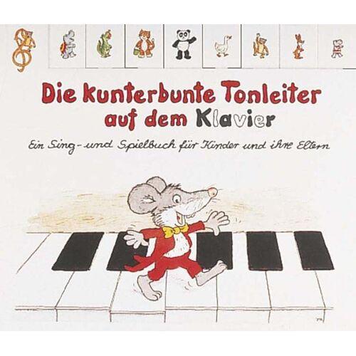 Christine Büttner - Die kunterbunte Tonleiter auf dem Klavier: Ein Sing- und Spielbuch für Kinder und ihre Eltern - Preis vom 15.05.2021 04:43:31 h