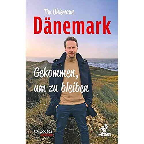 Tim Uhlemann - Dänemark – Gekommen, um zu bleiben - Preis vom 28.02.2021 06:03:40 h