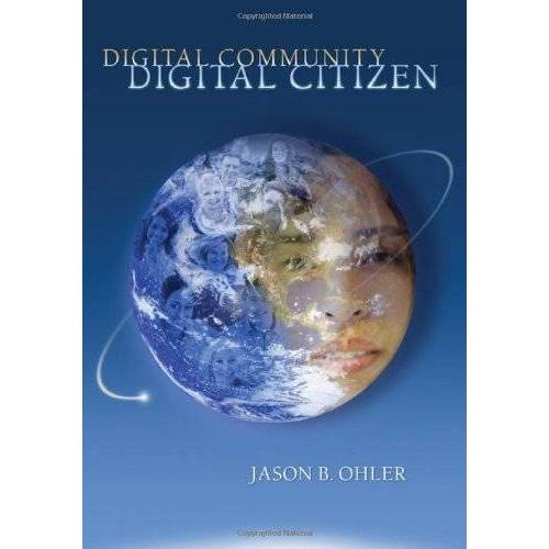Ohler, Jason B. - Digital Community, Digital Citizen - Preis vom 09.04.2020 04:56:59 h