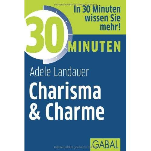 Adele Landauer - 30 Minuten Charisma & Charme - Preis vom 11.05.2021 04:49:30 h