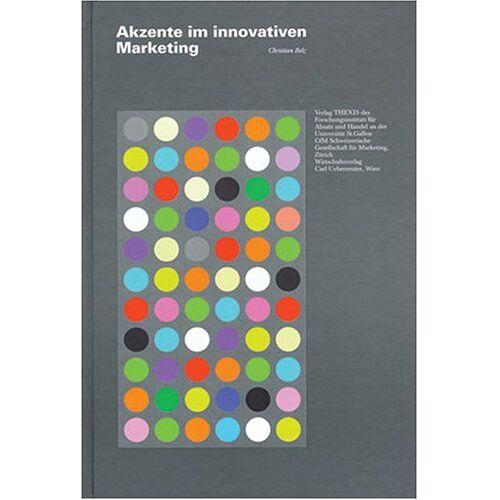 Christian Belz - Akzente im innovativen Marketing - Preis vom 15.04.2021 04:51:42 h