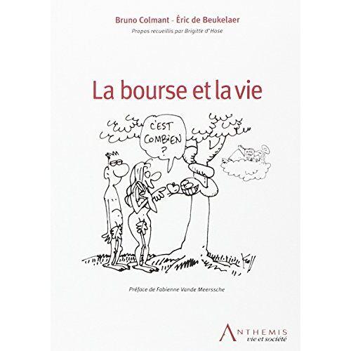 Colmant b., de beukelaer e. - la bourse et la vie - Preis vom 25.02.2021 06:08:03 h