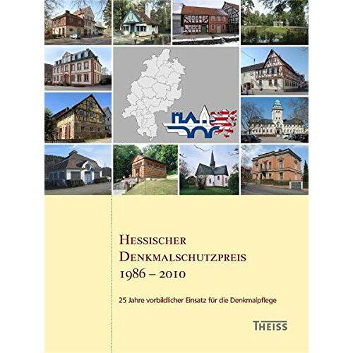 - Hessischer Denkmalschutzpreis 1986 - 2010: 25 Jahre vorbildlicher Einsatz für die Denkmalpflege (Arbeitshefte des Landesamtes für Denkmalpflege Hessen) - Preis vom 20.10.2020 04:55:35 h