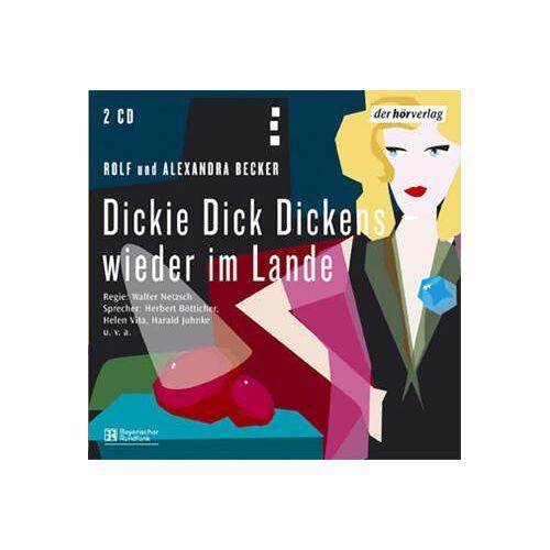 Rolf Becker - Dickie Dick Dickens 4 - Wieder im Lande. 2 CDs - Preis vom 05.05.2021 04:54:13 h