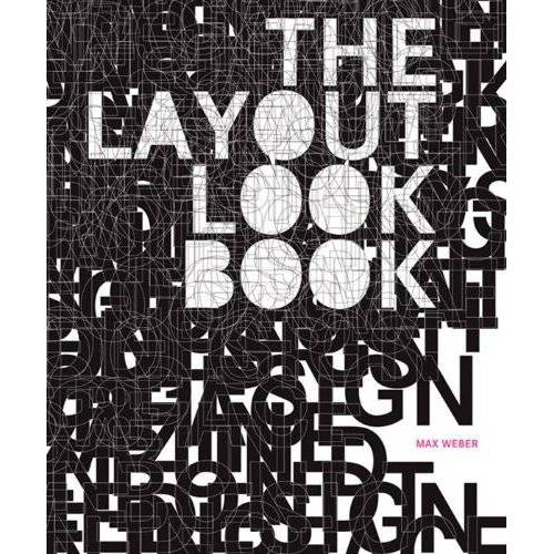 Max Weber - The Layout Look Book - Preis vom 17.04.2021 04:51:59 h