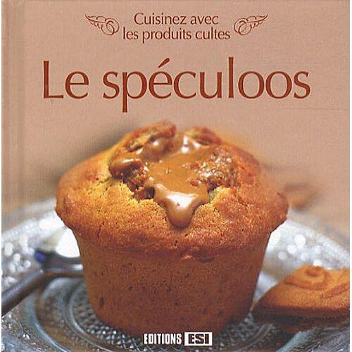 Editions ESI - Le spéculoos : Cuisinez avec les produits cultes - Preis vom 05.10.2020 04:48:24 h