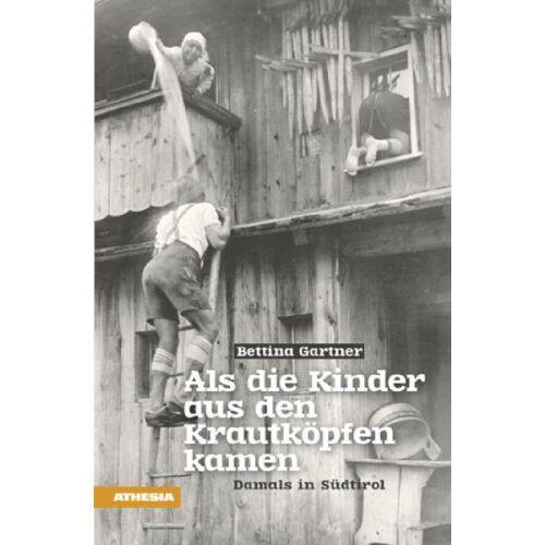 Bettina Gartner - Als die Kinder aus den Krautköpfen kamen - Preis vom 25.02.2021 06:08:03 h
