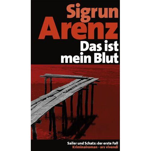 Sigrun Arenz - Das ist mein Blut (Jubiläumsausgabe) - Preis vom 05.04.2020 05:00:47 h
