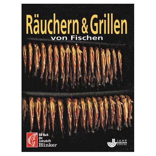 - Räuchern & Grillen von Fischen - Preis vom 21.01.2021 06:07:38 h