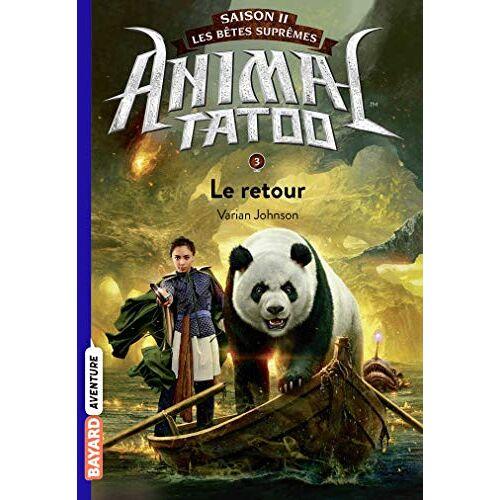 - Animal Tatoo saison 2 - Les bêtes suprêmes, Tome 03: Le retour (Animal Tatoo saison 2 - Les bêtes suprêmes (3)) - Preis vom 03.09.2020 04:54:11 h