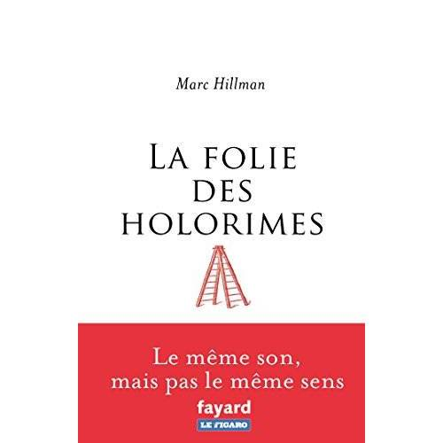 - La folie des holorimes - Preis vom 16.01.2021 06:04:45 h