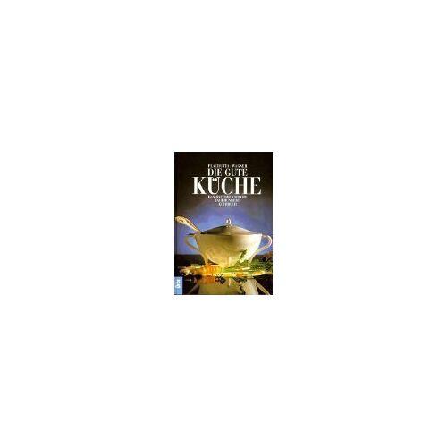 Ewald Plachutta - Die gute Küche: Das österreichische Jahrhundertkochbuch - Preis vom 05.09.2020 04:49:05 h