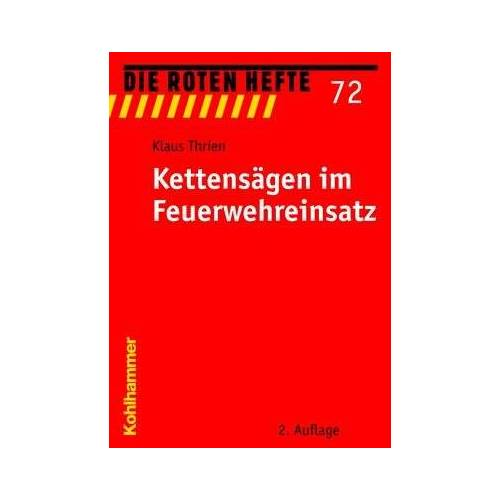 Klaus Thrien - Kettensägen im Feuerwehreinsatz - Preis vom 05.09.2020 04:49:05 h