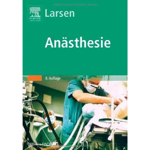 Reinhard Larsen - Anästhesie - Preis vom 12.05.2021 04:50:50 h