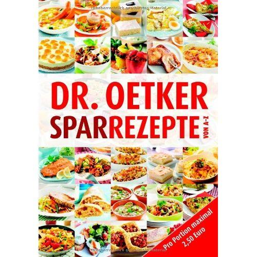 Oetker - Dr. Oetker: Sparrezepte von A-Z - Preis vom 18.04.2021 04:52:10 h