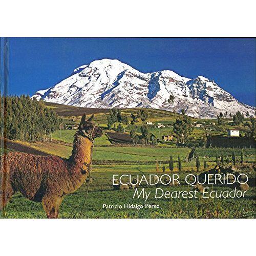 - Ecuador Querido - My Dearest Ecuador - Preis vom 05.09.2020 04:49:05 h