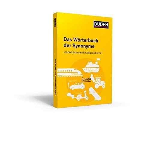 Dudenredaktion - Duden – Das Wörterbuch der Synonyme: 100.000 Synonyme für Alltag und Beruf - Preis vom 20.10.2020 04:55:35 h