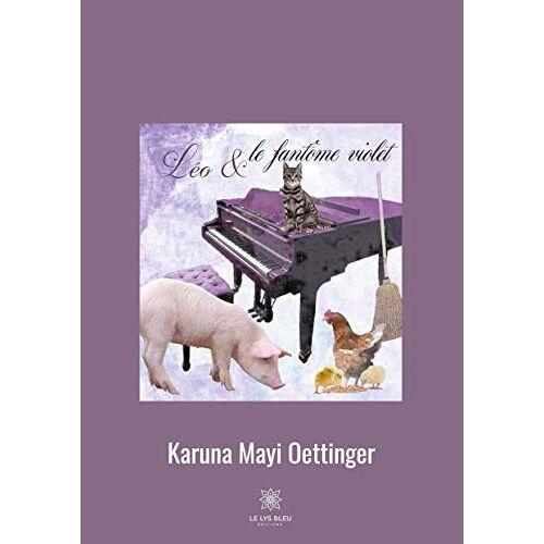 Karuna Mayi Oettinger - Léo et le fantôme violet - Preis vom 11.05.2021 04:49:30 h
