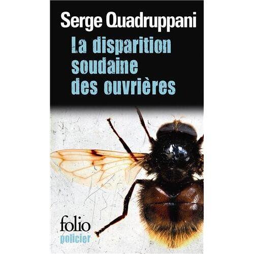 Serge Quadruppani - La disparition soudaine des ouvrières - Preis vom 05.03.2021 05:56:49 h