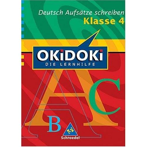 Peter Delp - OKiDOKi - Neubearbeitung: OKiDOKi. Deutsch. Aufsätze schreiben. 4. Klasse: Die Lernhilfe - Preis vom 10.05.2021 04:48:42 h