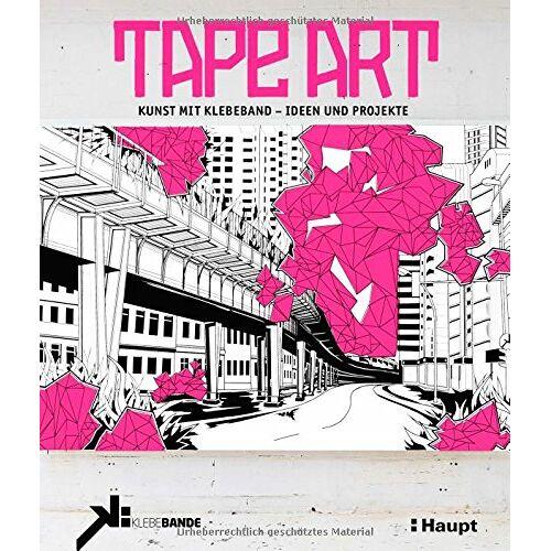 Klebebande - Tape Art: Kunst mit Klebeband - Ideen und Projekte - Preis vom 31.03.2020 04:56:10 h