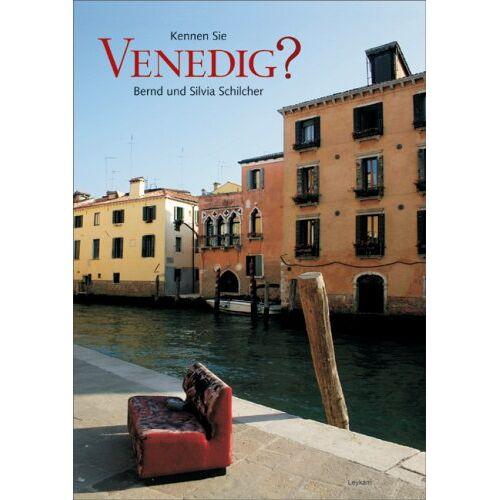 Bernd Schilcher - Kennen Sie Venedig? - Preis vom 12.05.2021 04:50:50 h