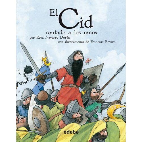 - El Cid contado a los niños (CLÁSICOS CONTADOS A LOS NIÑOS) - Preis vom 28.02.2021 06:03:40 h