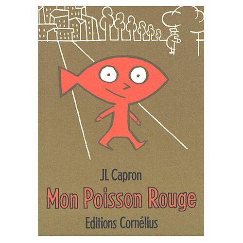 Jean-Louis Capron - Mon poisson rouge - Preis vom 08.05.2021 04:52:27 h