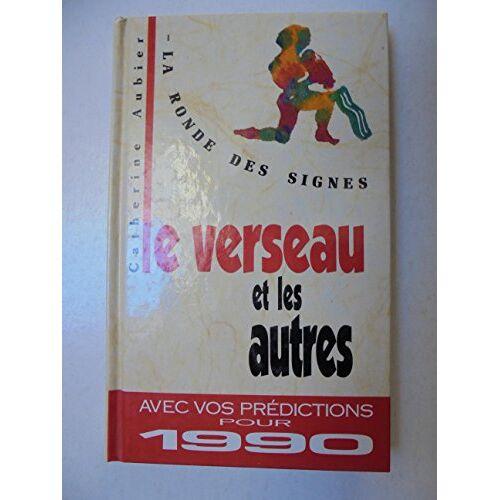 Aubier C - Le verseau et les autres (M.a) - Preis vom 21.10.2020 04:49:09 h