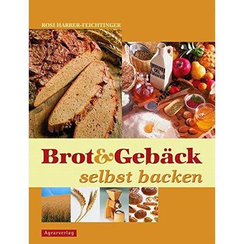 Rosi Harrer-Feichtinger - Brot & Gebäck selbst backen - Preis vom 19.10.2020 04:51:53 h