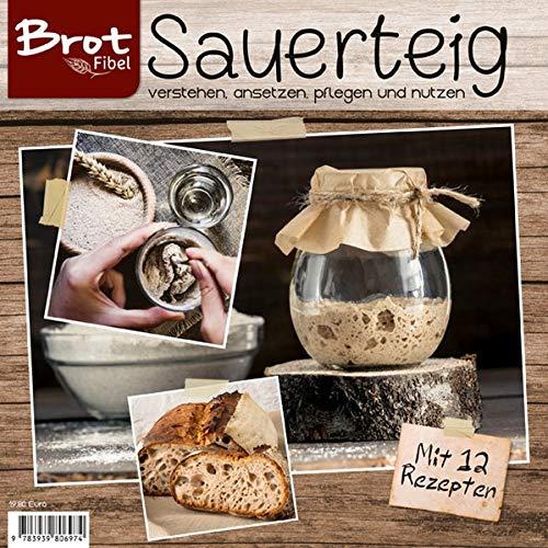 Wellhausen & Marquardt Medien - BROTFibel Sauerteig - Preis vom 14.04.2021 04:53:30 h