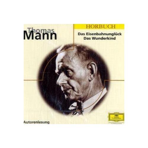 Thomas Mann - Das Eisenbahnunglück /Das Wunderkind - Preis vom 23.01.2021 06:00:26 h