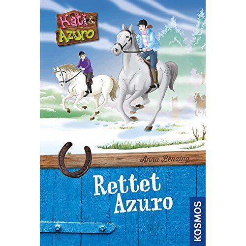 Anna Benzing - Kati und Azuro, 1, rettet Azuro - Preis vom 05.10.2020 04:48:24 h