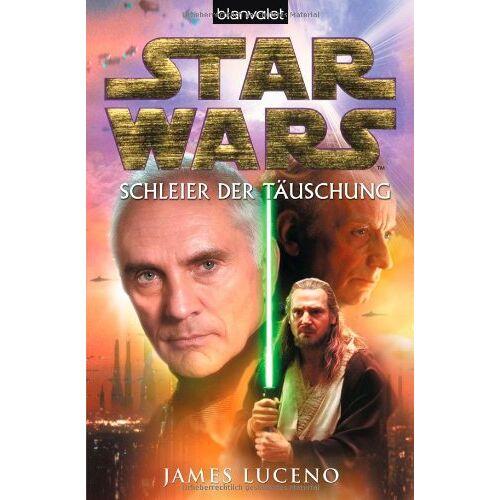 James Luceno - Star Wars(TM)  - Schleier der Täuschung - Preis vom 21.10.2020 04:49:09 h