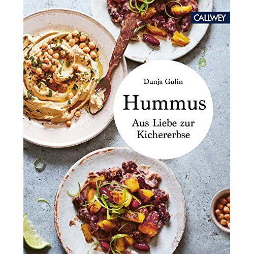 Dunja Gulin - Hummus: Aus Liebe zur Kichererbse - Preis vom 15.04.2021 04:51:42 h