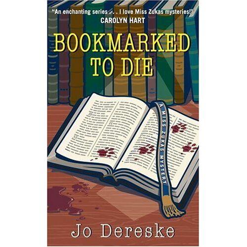 Jo Dereske - Bookmarked to Die - Preis vom 16.04.2021 04:54:32 h