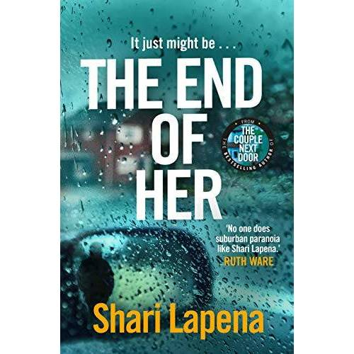Shari Lapena - The End of Her - Preis vom 20.10.2020 04:55:35 h
