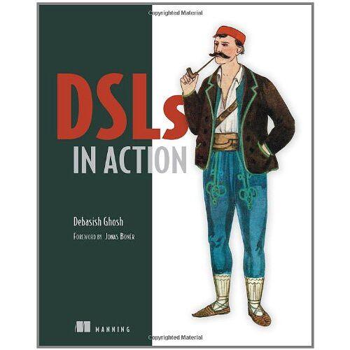 Debasish Ghosh - DSLs in Action - Preis vom 20.01.2021 06:06:08 h
