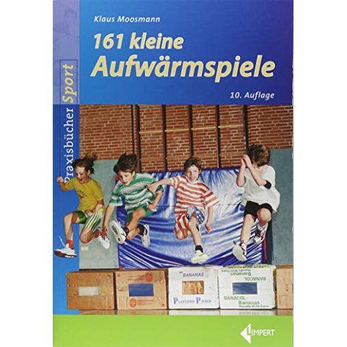 Klaus Moosmann - 161 Kleine Aufwärmspiele - Preis vom 21.10.2020 04:49:09 h