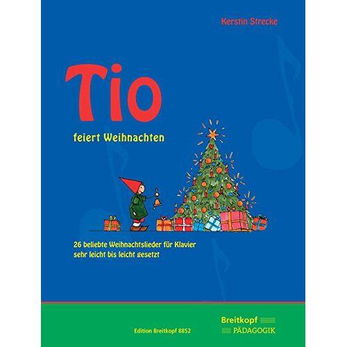 Kerstin Strecke - Tio feiert Weihnachten: 26 beliebte Weihnachtslieder für Klavier (EB 8852) - Preis vom 24.02.2021 06:00:20 h