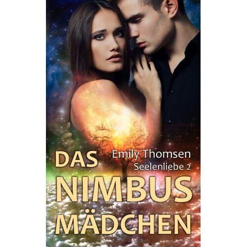 Emily Thomsen - Das Nimbusmaedchen: Seelenliebe 2 - Preis vom 20.01.2021 06:06:08 h