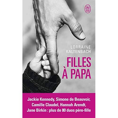 Lorraine Kaltenbach - Filles à papa - Preis vom 04.10.2020 04:46:22 h