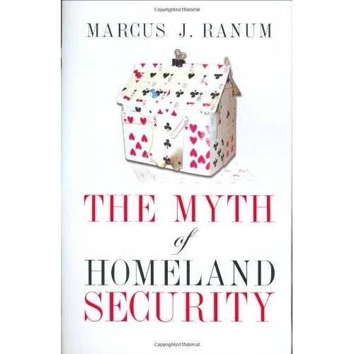 Ranum, Marcus J. - The Myth of Homeland Security - Preis vom 20.10.2020 04:55:35 h