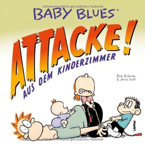 Rick Kirkman - Baby Blues 16: Attacke! aus dem Kinderzimmer - Preis vom 18.01.2020 06:00:44 h